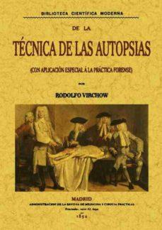 Descargando libros para encender gratis TECNICAS DE LAS AUTOPSIAS (ED. FACSIMIL) 9788495636065 de   (Spanish Edition)