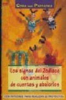 Electrónica gratis descargar ebooks LOS SIGNOS DEL ZODIACO CON ANIMALES DE CUENTAS Y ABALORIOS: CON P ATRONES PARA REALIZAR 32 PROYECTOS in Spanish