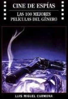 cine de espias-luis miguel carmona-9788496613065
