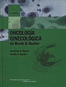 Libros en línea gratis descargar mp3 ONCOLOGIA GINECOLOGICA (4ª ED) 9788496921665