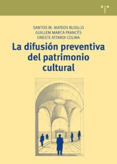 la difusion preventiva del patromonio cultural-9788497048965