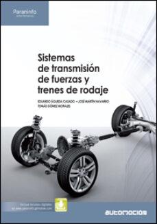 sistemas de transmision de fuerzas y trenes de rodaje-tomas gomez morales-eduardo agueda casado-9788497328265