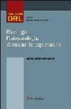Lee libros en línea y descárgalos gratis RINOLOGIA, FISIOPATOLOGIA, TECNICAS DE EXPLORACION 9788497511865