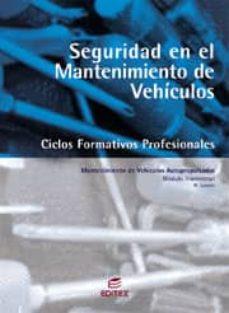Inmaswan.es Seguridad En El Mantenimiento De Vehiculos (Ciclos Formativos Pro Fesionales Grado Medio Electromecanica De Vehiculos) Image