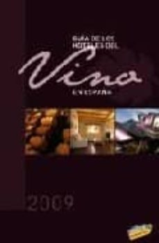Mrnice.mx Guia De Los Hoteles Del Vino En España 2009 Image