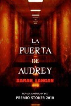 la puerta de audrey-sarah langan-9788498006865