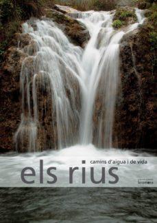 Titantitan.mx Els Rius: Camins D Aigua I De Vida Image