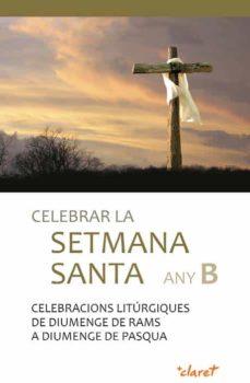 Cronouno.es Celebrar La Setmana Santa Any B Image