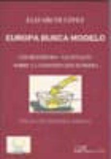 Descargar EUROPA BUSCA MODELO: LOS REFRENDA NACIONALES SOBRE LA CONSTITUCION EUROPEA gratis pdf - leer online