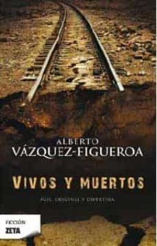 Descarga gratuita de libro en pdf. VIVOS Y MUERTOS in Spanish de ALBERTO VAZQUEZ-FIGUEROA 9788498722765 iBook
