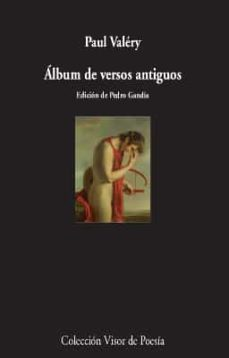 album de versos antiguos-paul valery-9788498953565