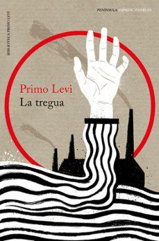 Descargas gratuitas de libros electrónicos en mp3 LA TREGUA (TRILOGIA DE AUSCHWITZ 2) (Literatura española) CHM FB2