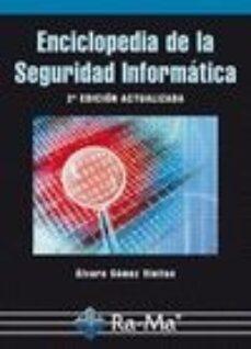 Descargar ENCICLOPEDIA DE LA SEGURIDAD INFORMATICA, 2ª ED. ACTUALIZADA gratis pdf - leer online
