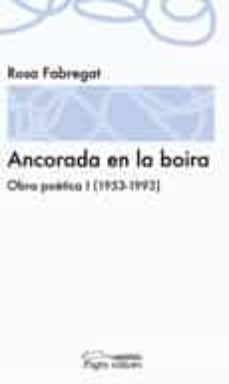 Emprende2020.es Ancora En La Boira: Obra Poetica I (1953-1993) Image