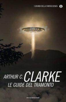 le guide del tramonto-arthur c. clarke-9788804664765