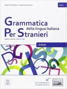 grammatica della lingua italiana per stranieri: libro 1 (a1/a2)-roberto tartaglione-angelica benincasa-9788861824065