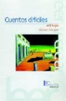 Libros para descargar en iphone gratis. CUENTOS DIFICILES: ANTOLOGIA