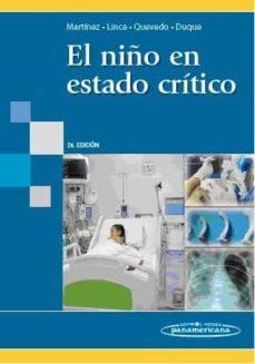 Descargas de libros electrónicos gratis para netbook EL NIÑO EN ESTADO CRITICO (2ª ED) 9789588443065