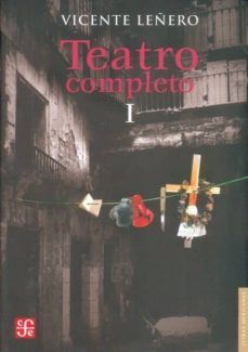 TEATRO COMPLETO I - VICENTE LEÑERO | Adahalicante.org
