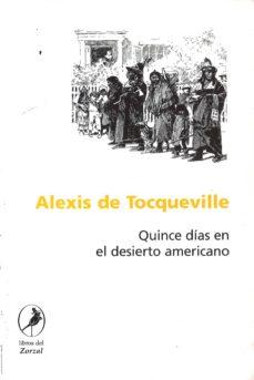 quince dias en el desierto americano-alexis de tocqueville-9789875990265
