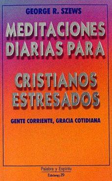 Costosdelaimpunidad.mx Meditaciones Diarias Para Cristianos Estresados Image