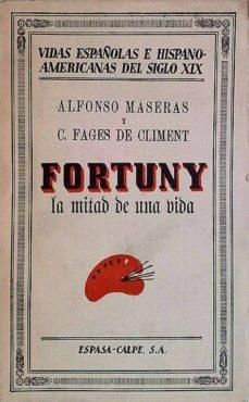Valentifaineros20015.es Fortuny, La Mitad De Una Vida Image