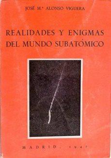 Cdaea.es Realidades Y Enigmas Del Mundo Subatómico Image