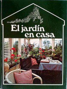 EL JARDÍN EN CASA - VVAA | Triangledh.org