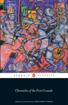 chronicles of the first crusade (ebook)-christopher tyerman-9780141970875