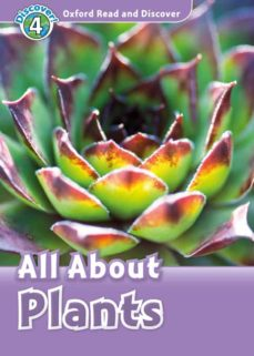 Descargar libros de texto electrónicos gratis. OXFORD READ AND DISCOVER 4. ALL ABOUT PLANTS (+ MP3) de