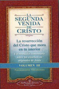la segunda venida de cristo. volumen iii-paramahansa yogananda-9780876121375