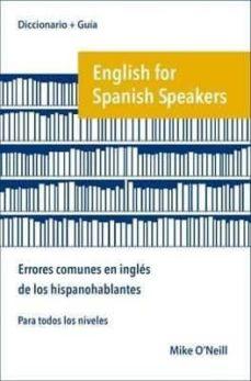 Alienazioneparentale.it English For Spanish Speakers: Errores Comunes En Ingles De Los Hispanohablantes Image