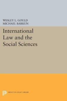 international law and the social sciences (ebook)-wesley l. gould-michael barkun-9781400872275
