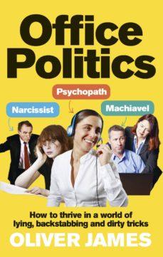 office politics (ebook)-oliver james-9781409005575