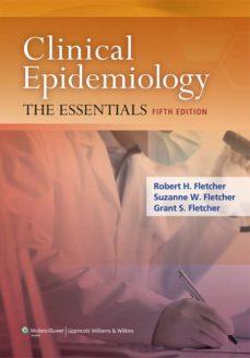 Descarga de audiolibros gratis en cd CLINICAL EPIDEMIOLOGY: THE ESSENTIALS (5TH ED.) 9781451144475
