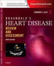 Descargas gratuitas para libros electrónicos de kindle BRAUNWALD S HEART DISEASE REVIEW AND ASSESSMENT, EXPERT CONSULT: ONLINE AND PRINT (9TH ED.) 9781455711475 en español de LILLY