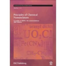 principles of chemical nomenclature: a guide to iupac recommendat ions-jeff g. leigh-9781849730075