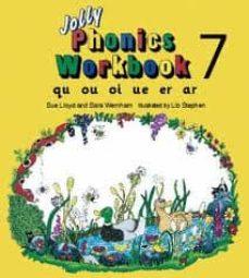 jolly phonics workbook 7: qu, ou, oi, ue, er, ar-9781870946575
