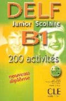 Descargar pdf ebook NOUVEAU DELF JUNIOR SCOLAIRE B1 -LIVRE -CORRIGES -TRANSCRIPTIONS 9782090352375