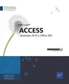 Descargar ACCESS: VERSIONES 2019 Y OFFICE 365 gratis pdf - leer online