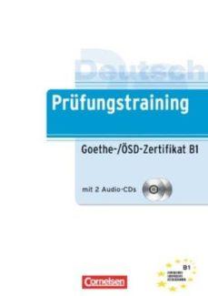 Descargar PRUFUNGSTRAINING: GOETHE ZERTIFIKAT B1: PREPARACION PARA EXAMEN gratis pdf - leer online