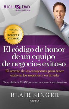 el código de honor de un equipo de negocios exitoso. (ebook)-blair singer-9786071132475