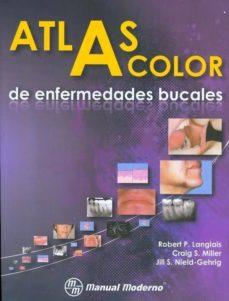 Descargando libros para ipod touch ATLAS A COLOR DE ENFERMEDADES BUCALES in Spanish de ROBERT P. LANGLAIS