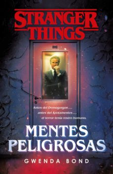 Libros de audio gratis descargar cd STRANGER THINGS: MENTES PELIGROSAS de GWENDA BOND 9788401022975 RTF (Spanish Edition)