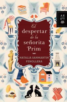 Descargar ebook for kindle gratis EL DESPERTAR DE LA SEÑORITA PRIM PDB FB2 de NATALIA SANMARTIN FENOLLERA (Spanish Edition) 9788408059875