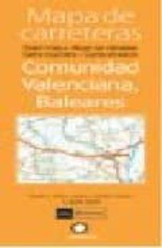 Bressoamisuradi.it Mapa De Carreteras Comunidad Valenciana, Baleares (1:300000) Image