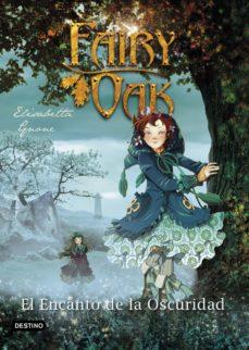 fairy oak 2: el encanto de la oscuridad-elisabetta gnone-9788408125075