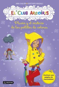 Alienazioneparentale.it El Club Arcoiris 5: Pluvia Y El Misterio De Los Pollitos De Colores Image