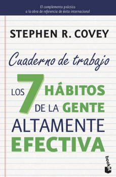 Concursopiedraspreciosas.es Los 7 Habitos De La Gente Altamente Efectiva. Cuaderno De Trabajo Image