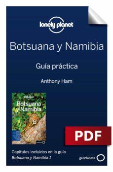 botsuana y namibia 1. guía práctica (ebook)-anthony ham-trent holden-9788408192275